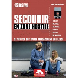 Guide - Secourir En Zone Hostile - JOEL SCHUERMANS